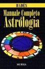 Manuale Completo di Astrologia