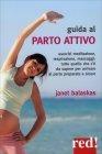 Manuale del Parto Attivo Janet Balaskas