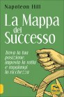 La Mappa del Successo Napoleon Hill