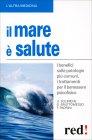Il Mare è Salute - Gianluca Bruttomesso Francesco Padrini Umberto Solimene