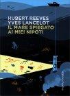 Il Mare Spiegato ai Miei Nipoti Hubert Reeves