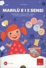 Marilù e i 5 Sensi - Cofanetto con Libro e CD Rom