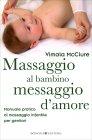 Massaggio al Bambino, Messaggio d'Amore Vimala Mcclure