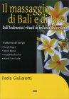 Il Massaggio di Bali e di Java Paola Giulianetti