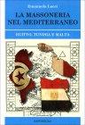 La Massoneria nel Meditteraneo Emanuela Locci