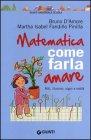 Matematica, Come Farla Amare