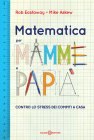 Matematica per Mamme e Papà (eBook) Rob Eastaway Mike Askew
