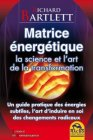 Matrice Energétique (eBook) Richard Bartlett