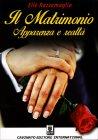 Il Matrimonio - Apparenza e Realtà Elle Razzamaglia