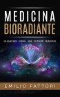 Medicina Bioradiante eBook Emilio Fattori