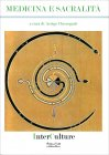 Medicina e Sacralità - Libro di Arrigo Chieregatti