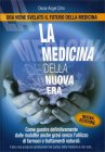 La Medicina della Nuova Era Oscar Angel Citro