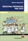 Medicina Preventiva per Tutti Marco Paparatti