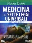 Medicina e le Sette Leggi Universali - Videocorso DVD Nader Butto