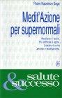 Medit'Azione per Supernormali Napoleon Sage