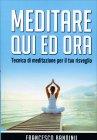 Meditare Qui ed Ora Francesco Bandinu