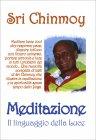 Meditazione - Il linguaggio della Luce