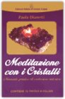 Meditazione con i cristalli