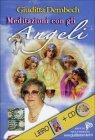 Meditazioni con gli Angeli - CD Audio di Giuditta Dembech