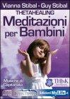 Meditazioni per Bambini - ThetaHealing  (CD Audio)