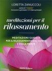 Meditazioni per il Rilassamento Loretta Zanuccoli
