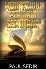 Meditazioni Per Ogni Settimana - eBook Paul Sedir