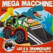 Mega Macchine - Leo e il Tirannosauro Allison Ritchie, Mike Byrne