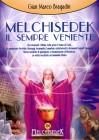 Melchisedek - Il Sempre Veniente