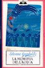La Memoria dell'Acqua Silvana Gandolfi