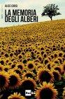 La Memoria degli Alberi Alice Corsi