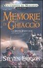 La Caduta di Malazan - Vol. 3: Memorie di Ghiaccio (Parte Prima)