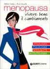 Menopausa - Vivere Bene il Cambiamento Nicla Vozzella  Antonio Canino