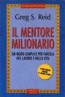 Il Mentore Milionario Greg S. Reid