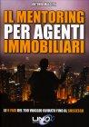 Il Mentoring per Agenti Immobiliari Antonio Malgieri