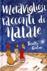 Meravigliosi Racconti di Natale - Libro di Josette Gontier