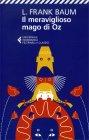 Il Meraviglioso Mago di Oz Lyman Frank Baum