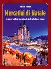 Mercatini di Natale - Libro di Valeria Pavia