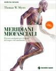 Meridiani Miofasciali Thomas W. Myers