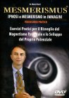 Mesmerismus - Ipnosi e Mesmerismo in Immagini  DVD