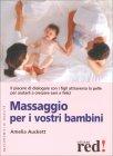 Massaggio per i Vostri Bambini Amelia Auckett
