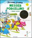 Messer Porcellino Richard Scarry