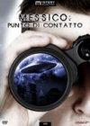 Messico: Punto di Contatto DVD