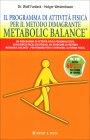 Il Programma di Attivit� Fisica per il Metodo Dimagrante Metabolic Balance