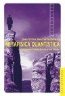 Metafisica Quantistica (eBook) Sven Ortoli