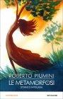 Le Metamorfosi Roberto Piumini