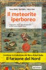 Il Meteorite Iperboreo Syusy Blady Felice Vinci Karl Kello