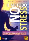 Il Metodo No Stress Bob Stahl Elisha Goldstein