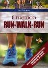 Il Metodo Run-Walk-Run Jeff Galloway