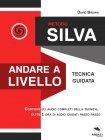 Metodo Silva - Andare a livello eBook