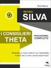 Metodo Silva - I Consiglieri Theta eBook David Brown